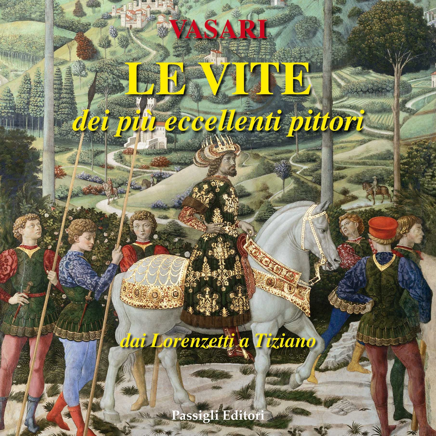 le_vite_volume 2_dal pozzo_passigli
